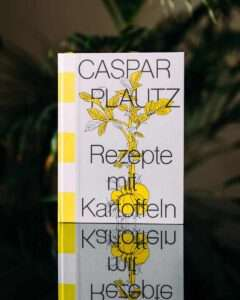 Caspar Plautz Rezepte mit Kartoffeln